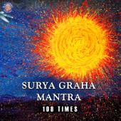 Navgraha - Surya Graha Mantra - 108 Times - EP