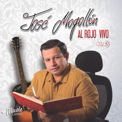 Al Rojo Vivo, Vol. 5 - Jose Mogollon