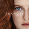 Things I've Never Said (Deluxe) - Frances