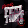 Kronic - Feel That (feat. Raven Felix) artwork