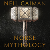 Norse Mythology (Unabridged) - Neil Gaiman