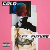 Cold (feat. Future) - Single ジャケット写真