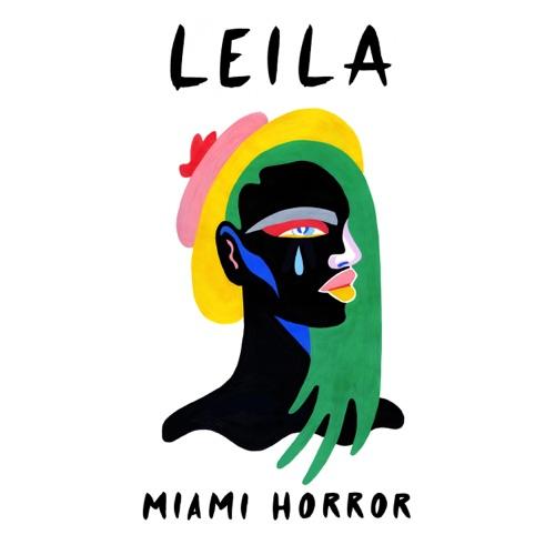 Miami Horror - Leila - Single