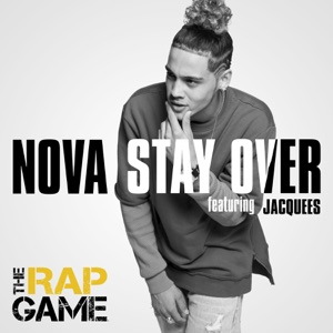 Stay Over (feat. Jacquees) [The Rap Game] - Single Mp3 Download