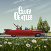 Blues Beatles - Blues Beatles - Blues Beatles