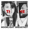 Time, Moonlight Breakfast