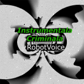 Instrumentala Criminala
