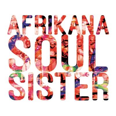Afrikana Soul Sister – Afrikana Soul Sister
