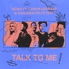 MÖWE Feat. Conor Maynard & RANI - Talk To Me (Sam Feldt Edit)