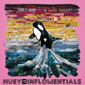 Huey and the InFLOWentials - Stay Tru