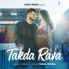 Vishal Mishra - Takda Rava - Single