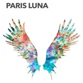 PARIS LUNA - Need Someone