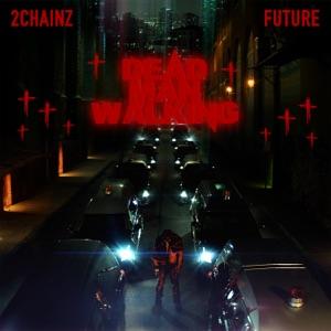 Dead Man Walking (feat. Future) - Single