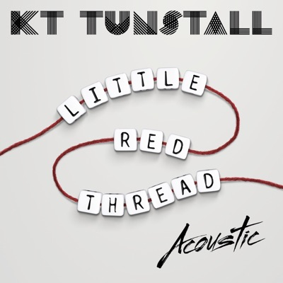 Little Red Thread (Acoustic) - Single - KT Tunstall