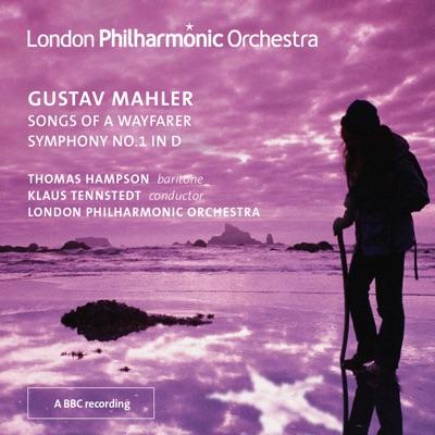 Mahler: Lieder eines fahrenden Gesellen & Symphony No. 1 - London Philharmonic Orchestra