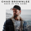 Back In The Game - Chad Brownlee