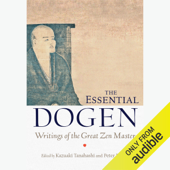 The Essential Dogen: Writings of the Great Zen Master (Unabridged)