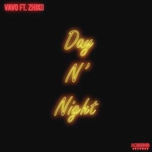 Day N' Night (feat. ZHIKO) - Single