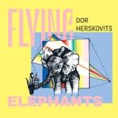 Dor Herskovits - Flying Elephants