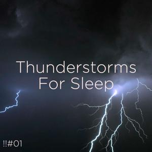 Thunderstorm Sound Bank & Thunderstorm Sleep - !!#01 Thunderstorms for Sleep