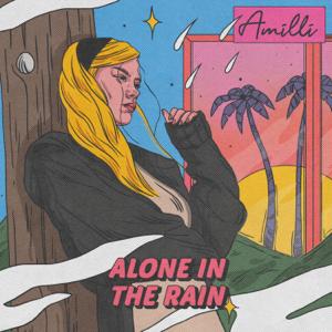 Amilli - Alone in the Rain