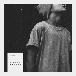 Middle And End - Vampires - EP