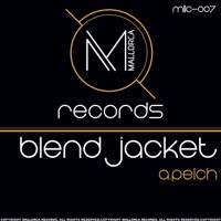 Blend Jacket (Steve Murrell rmx) - A.PELCH