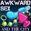 Awkward Sex And The City with Natalie Wall