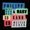Philipp Dittberner & Marv - So kann es weitergehen Grafik