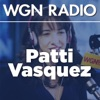 The Patti Vasquez Podcast from 720 WGN