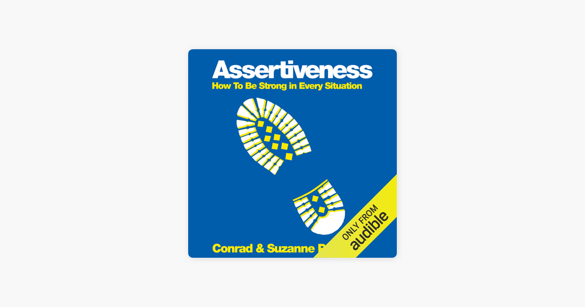 Assertiveness and The 4 Communication Styles