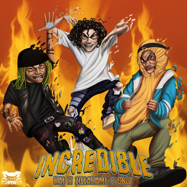 Incredible (feat. ZillaKami and $NOT) - Single