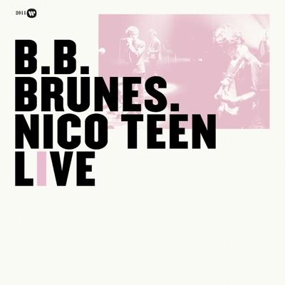 Nico Teen Live (Edition Deluxe) - BB Brunes