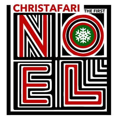 The First Noel - Single - Christafari