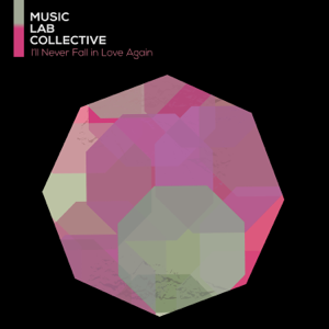 Music Lab Collective - I'll Never Love Again (arr. piano)