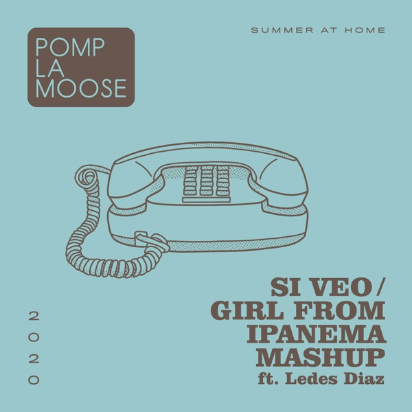 Si Veo / Girl From Ipanema Mashup (feat. Ledes Diaz) - Single