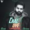 Parmish Verma - Chal Oye (feat. Desi Crew) artwork