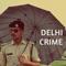 Delhi Crime - Royal Sadness lyrics