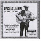 Barbecue Bob - Poor Boy a Long Ways from Home