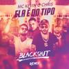 Kevin o Chris & Blackout - Ela É do Tipo (Blackout Remix) grafismos