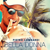 Pietro Lombardi - Bella Donna Grafik