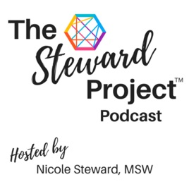 The Steward Project: Episode 10: Permission to Slow Down on