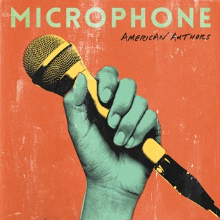 American Authors – Microphone – Single [iTunes Plus AAC M4A]