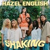 Hazel English - Shaking