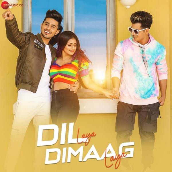 Dil Laya Dimaag Laya - Single