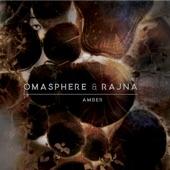 Rajna;Omasphere;Brice AMO;Damien BETOUS;Fabrice LEFEBVRE - Amber