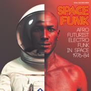Soul Jazz Records presents SPACE FUNK - Afro-Futurist Electro Funk in Space 1976-84 - Multi-interprètes