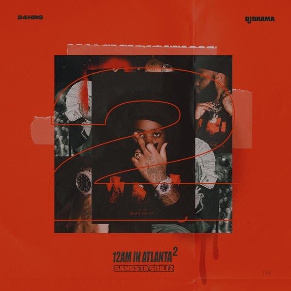 12 AM in Atlanta 2 - 24hrs & DJ Drama
