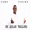 Lama sidibé - Ko allah wallata artwork
