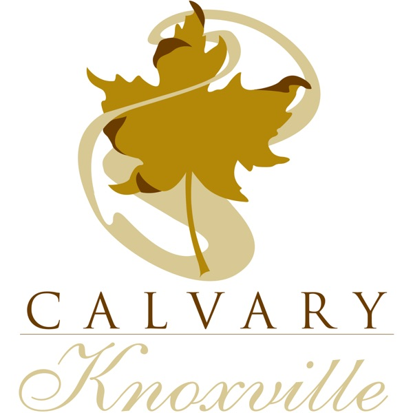 Calvary Knoxville Podcast (Audio)